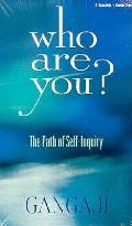 Who Are You The Path Of Self Inquiry