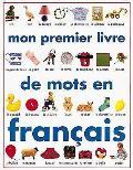 Mon Premier Livre De Mots En Francais DK