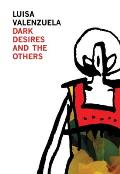 Dark Desires and the Others (Argentinian Literature)