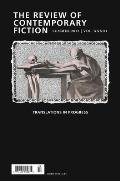 The Review of Contemporary Fiction, Volume XXXIII, No. 2: Translations in Progress