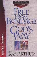 Free From Bondage Gods Way Galatians Eph