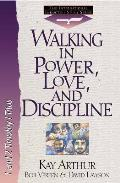 Walking In Power Love & Discipline