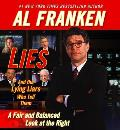 Lies & the Lying Liars Who Tell Them A Fair & Balanced Look at the Right
