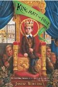 King Matt The First A Novel