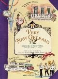 Very New Orleans: A Celebration of History, Culture, and Cajun Country Charm