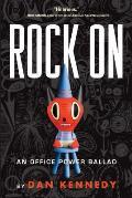 Rock On An Office Power Ballad