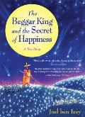 Beggar King & The Secret Of Happiness