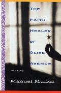 Faith Healer Of Olive Avenue