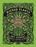 Wicked Plants a Book of Botanical Atrocities