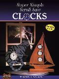 Super Simple Scroll Saw Clocks 40 Designs You Can Make