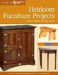 Heirloom Furniture Projects Timeless Pieces for Your Home