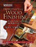 Understanding Wood Finishing How to Select & Apply the Right Finish