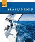Seamanship: A Beginner's Guide to Safely and Confidently Navigate Water, Weather, and Winds