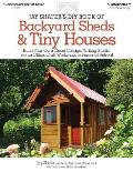 Jay Shafers DIY Book of Backyard Sheds Build Your Own Guest Cottage Writing Studio Home Office Craft Workshop or Personal Retreat
