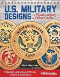 U.S. Military Designs for Woodworking & Other Crafts: Projects for Army, Navy, Air Force, Marines & Coast Guard