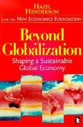 Beyond Globalization Shaping A Sustainab