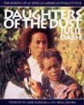 Daughters of the Dust The Making of an African American Womans Film