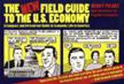The New Field Guide to the U.S. Economy: Paintings and Drawings
