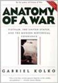 Anatomy of a War: Vietnam, the United States, and the Modern Historical Experience