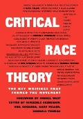 Critical Race Theory The Key Writings That Formed the Movement