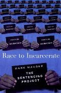 Race To Incarcerate The Sentencing Proje