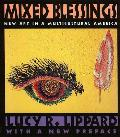 Mixed Blessings New Art in a Multicultural America