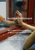 Invisible Punishment Collateral Conseque