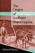 Origins Southern Sharecropping