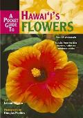 Pocket Guide To Hawaiis Flowers