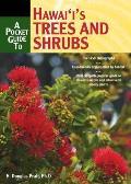 Pocket Guide To Hawaiis Trees & Shrubs