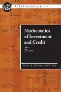 Mathematics of Investment and Credit (5TH 10 Edition)