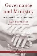 Governance and Ministry: Rethinking Board Leadership