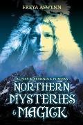 Northern Mysteries & Magick Runes Gods & Feminine Powers