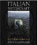 Italian Witchcraft The Old Religion of Southern Europe
