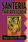 Santeria The Religion