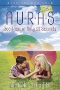 Auras See Them In Only 60 Seconds
