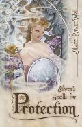 Silvers Spells For Protection