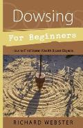 Dowsing for Beginners How to Find...