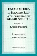 Encyclopedia of Islamic Law A Compendium of the Views of the Major Schools