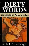 Dirty Words: The Expressive Power of Taboo