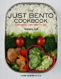 Just Bento Cookbook Everyday Lunches to Go