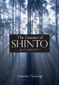Essence of Shinto Japans Spiritual Heart