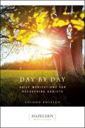 Day by Day Daily Meditations for Recovering Addicts 2nd Edition