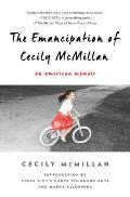 Emancipation of Cecily McMillan A Radical Memoir