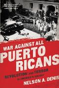 War Against All Puerto Ricans...