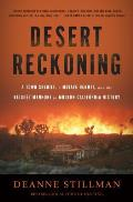 Desert reckoning; a town sheriff, a Mojave hermit, and the biggest manhunt in modern California history