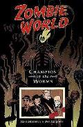 Champion Of The Worms Zombie World