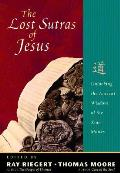 Lost Sutras of Jesus Unlocking Ancient Wisdom of the Xian Monks