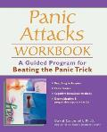 Panic Attacks Workbook A Guided Program for Beating the Panic Trick
