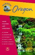 Hidden Oregon Including Portland the Coast Cascades & Columbia River Gorge